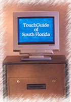 The TouchGuide Express model.  With a detached monitor assembly, this version allows the flexibility to separate the display from the CPU and printer module.
